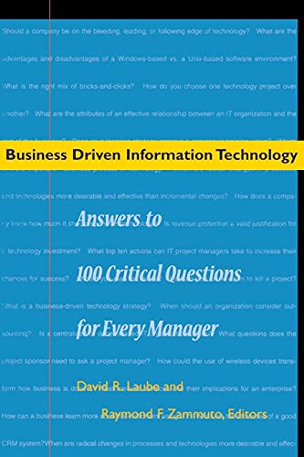 9780804749435: Business Driven Information Technology: Answers to 100 Critical Questions for Every Manager