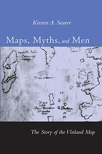 9780804749626: Maps, Myths, and Men: The Story of the Vinland Map