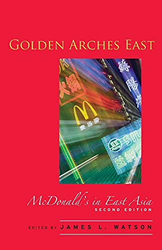 9780804749893: Golden Arches East: McDonald's in East Asia, Second Edition