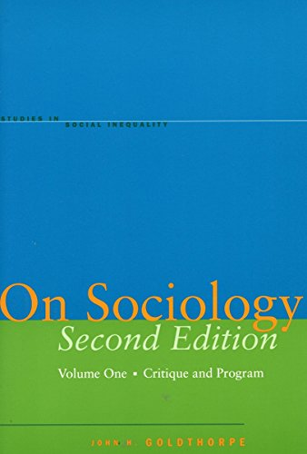 9780804749978: On Sociology, Volume One: Critique and Program: Critique and Program v. 1 (Studies in Social Inequality)
