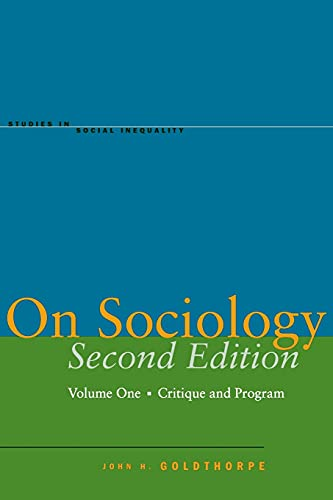 9780804749985: On Sociology, Volume One: Critique and Program: Critique and Program v. 1 (Studies in Social Inequality)