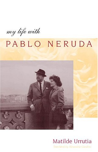 9780804750097: My Life With Pablo Neruda