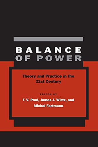 9780804750172: Balance of Power: Theory and Practice in the 21st Century