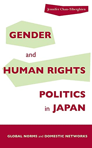 9780804750226: Gender and Human Rights Politics in Japan: Global Norms and Domestic Networks