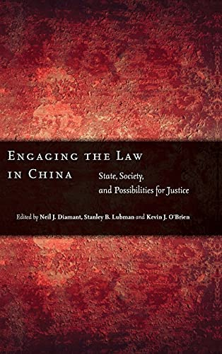 9780804750486: Engaging the Law in China: State, Society, and Possibilities for Justice
