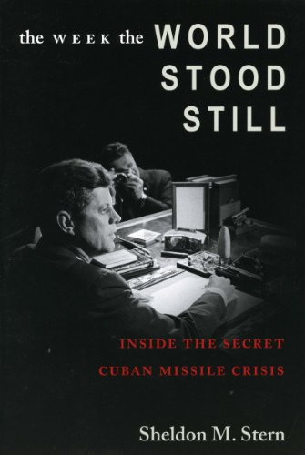 9780804750769: The Week The World Stood Still: Inside The Secret Cuban Missile Crisis
