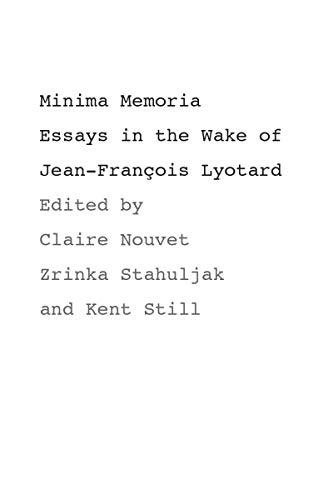 9780804751117: Minima Memoria: In the Wake of Jean-François Lyotard: Essays in the Wake of Jean-Francois Lyotard