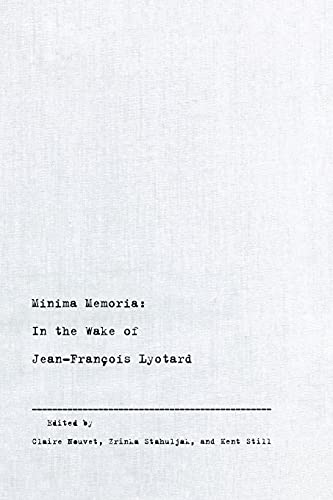 9780804751124: Minima Memoria: In the Wake of Jean-François Lyotard: Essays in the Wake of Jean-Francois Lyotard