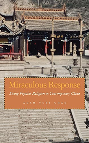 9780804751605: Miraculous Response: Doing Popular Religion in Contemporary China