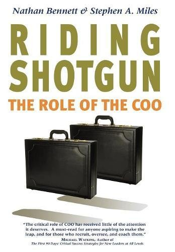 9780804751667: Riding Shotgun: The Role of the COO