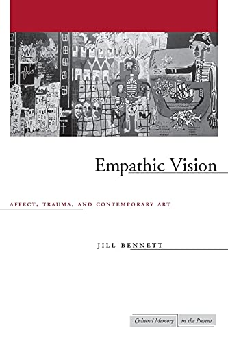 9780804751711: Empathic Vision: Affect, Trauma, And Contemporary Art