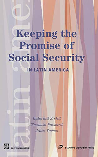 9780804751810: Keeping the Promise of Social Security in Latin America (Latin American Development Forum)