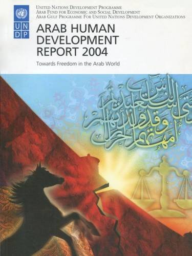 9780804751841: Arab Human Development Report 2004: Towards Freedom in the Arab World