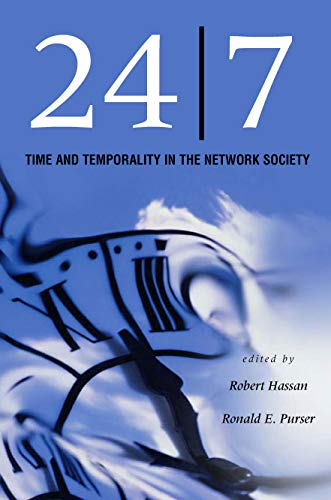 9780804751964: 24/7: Time and Temporality in the Network Society (Stanford Business Books (Hardcover))