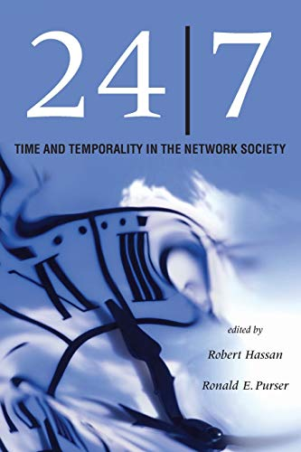 9780804751971: 24/7: Time and Temporality in the Network Society (Stanford Business Books)