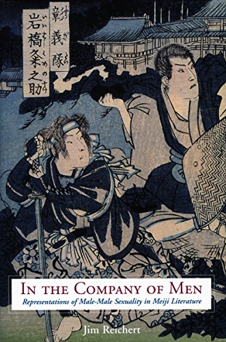 9780804752145: In the Company of Men: Representations of Male-Male Sexuality in Meiji Literature
