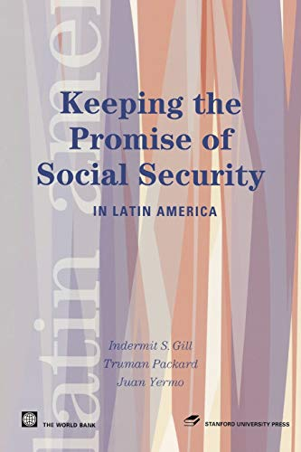 9780804752381: Keeping the Promise of Social Security in Latin America (Latin American Development Forum)