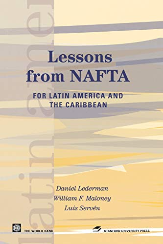9780804752404: Lessons from NAFTA: for Latin America and the Caribbean (Latin American Development Forum)