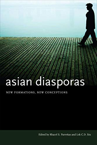 9780804752435: Asian Diasporas: New Formations, New Conceptions