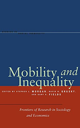9780804752497: Mobility and Inequality: Frontiers of Research in Sociology and Economics