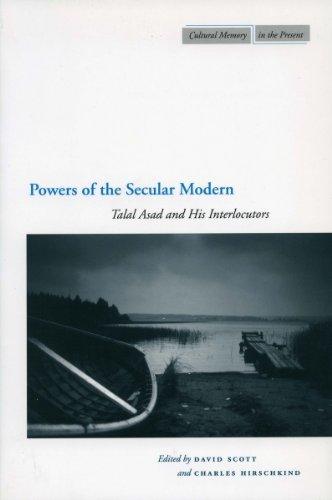 9780804752657: Powers of the Secular Modern: Talal Asad and His Interlocutors (Cultural Memory in the Present)