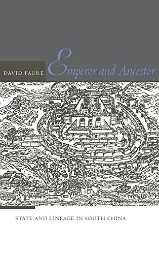 9780804753180: Emperor and Ancestor: State and Lineage in South China