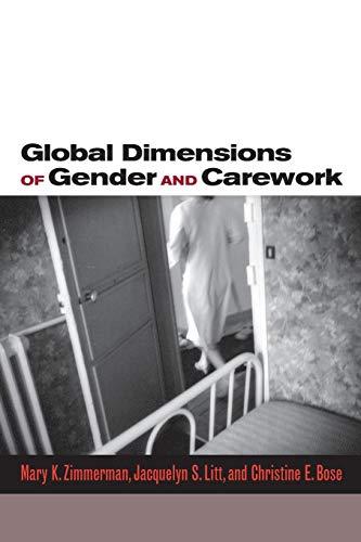 9780804753241: Global Dimensions of Gender and Carework