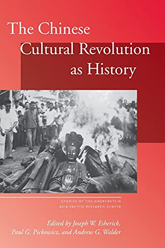 9780804753500: The Chinese Cultural Revolution as History (Studies of the Walter H. Shorenstein Asia-Pacific Research Center)