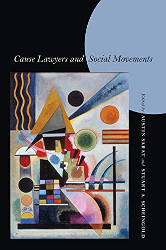 9780804753616: Cause Lawyers and Social Movements (Stanford Law Books)