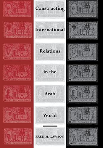 9780804753722: Constructing International Relations in the Arab World