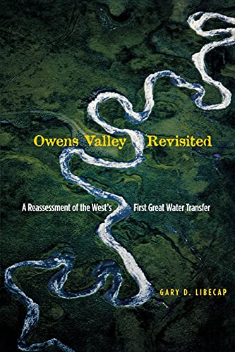 9780804753807: Owens Valley Revisited: A Reassessment of the West's First Great Water Transfer