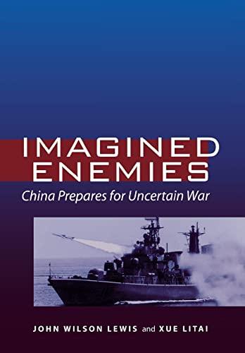 9780804753913: Imagined Enemies: China Prepares for Uncertain War