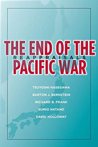 9780804754279: The End of the Pacific War: Reappraisals (Stanford Nuclear Age Series)