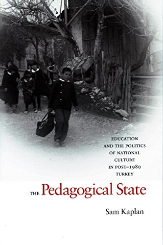 9780804754323: The Pedagogical State: Education and the Politics of National Culture in Post-1980 Turkey