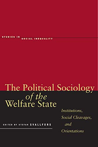 9780804754354: The Political Sociology of the Welfare State: Institutions, Social Cleavages, and Orientations (Studies in Social Inequality)