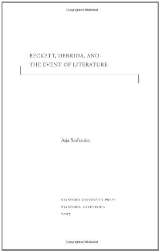 Beckett, Derrida, and the Event of Literature (Cultural Memory in the Present): Szafraniec, Asja