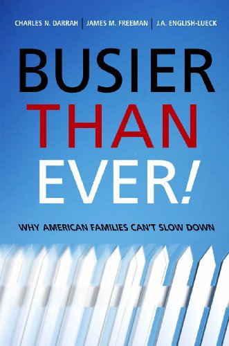Busier Than Ever!: Why American Families Can't: Charles Darrah, James