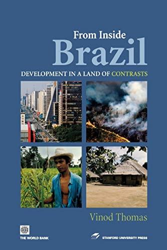 9780804755313: From Inside Brazil : Development in a Land of Contrasts (Latin American Development Forum)