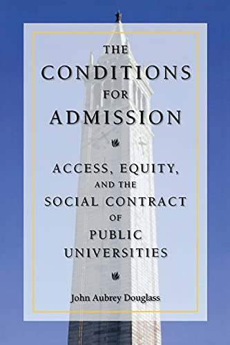 9780804755597: The Conditions for Admission: Access, Equity, and the Social Contract of Public Universities