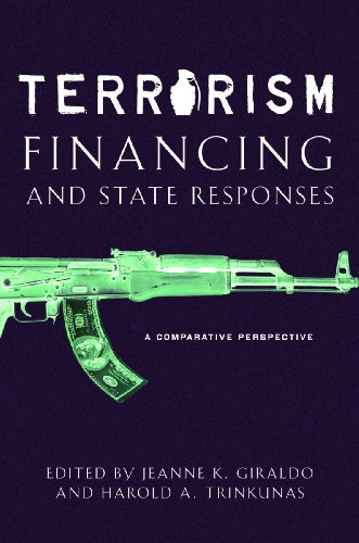 9780804755658: Terrorism Financing and State Responses: A Comparative Perspective