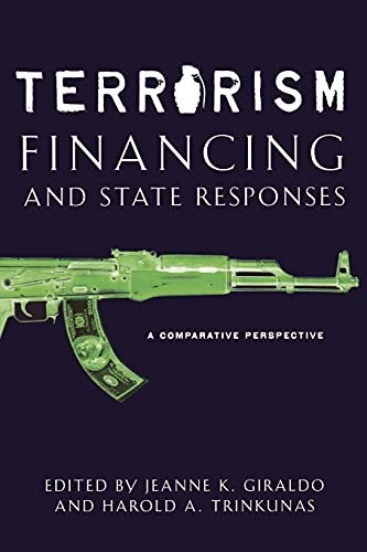 9780804755665: Terrorism Financing and State Responses: A Comparative Perspective