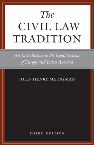 9780804755696: The Civil Law Tradition: An Introduction to the Legal Systems of Europe and Latin America