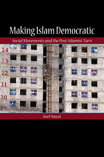 Making Islam Democratic: Social Movements and the Post-Islamist Turn (Stanford Studies in Middle ...