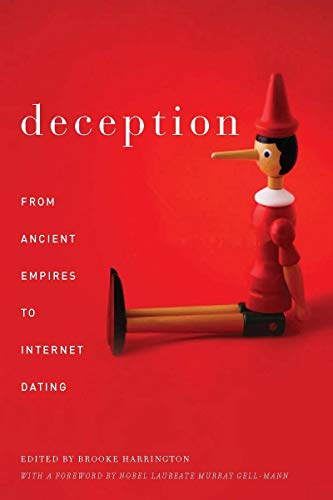 Deception: From Ancient Empires to Internet Dating (Hardcover): Brooke Harrington