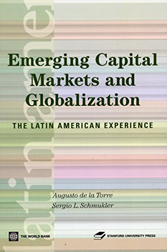 9780804757188: Emerging Capital Markets and Globalization: The Latin American Experience (Latin American Development Forum)
