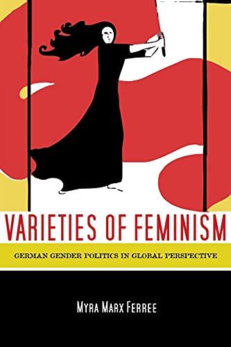9780804757607: Varieties of Feminism: German Gender Politics in Global Perspective
