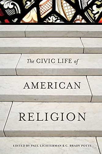The Civic Life of American Religion: Lichterman, Paul