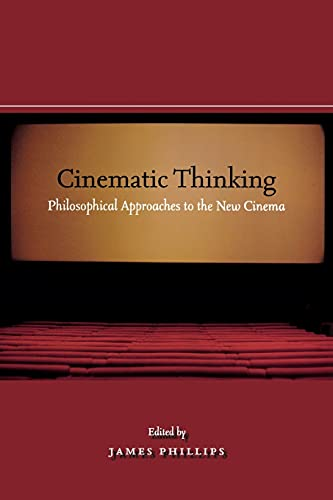 9780804758017: Cinematic Thinking: Philosophical Approaches to the New Cinema