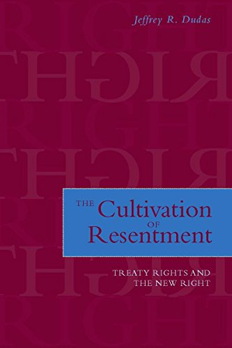 9780804758093: The Cultivation of Resentment: Treaty Rights and the New Right