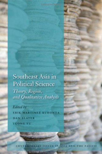 9780804758109: Southeast Asia in Political Science: Theory, Region, and Qualitative Analysis (Contemporary Issues in Asia and Pacific)